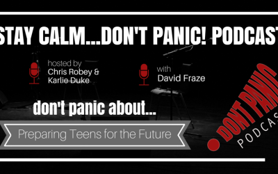 Don't Panic about Preparing Teens for the Future with David Fraze