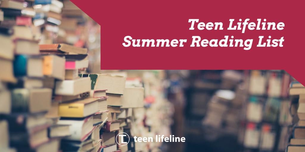 Teen Lifeline Summer Reading List