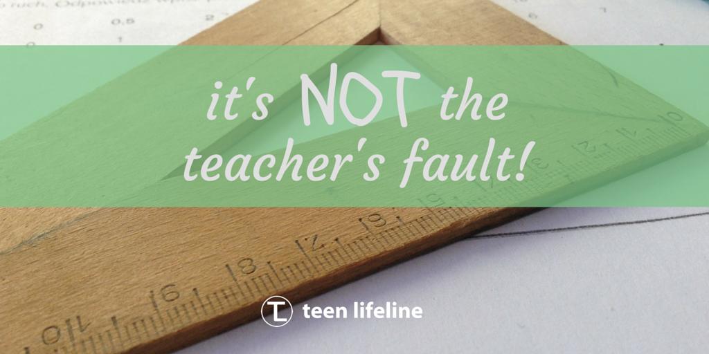 It's Not the Teacher's Fault